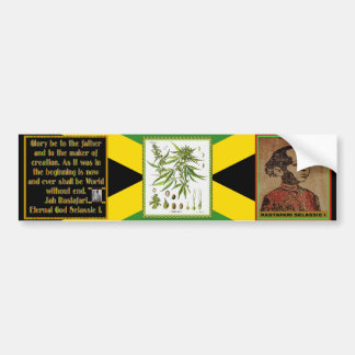 Rasta Prayer Recited before the Smoking Ceremony Bumper Sticker