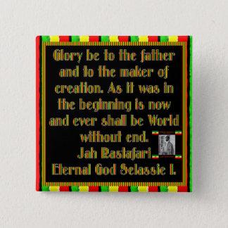 Rasta Prayer Recited before the Smoking Ceremony Pinback Button