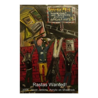 Rastas Wanted Poster