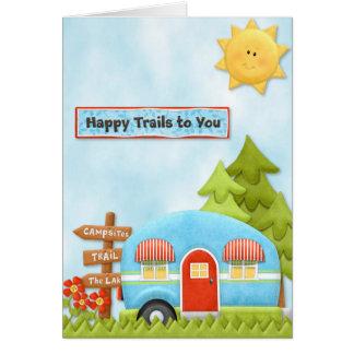Rastros felices a usted tarjeta que acampa
