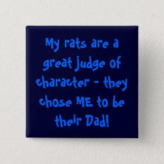 Rat Dad pin badge