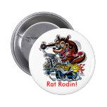 Rat On Hot Rod, Rat Rodin! 2 Inch Round Button