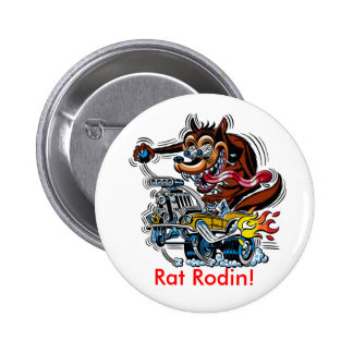 Rat On Hot Rod, Rat Rodin! Button