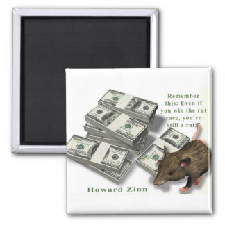 Rat Race, Howard Zinn Magnet