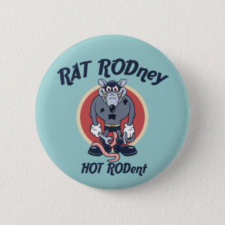 Rat Rodney Pinback Button