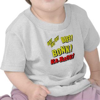 ¡RATA TAT TAT, BIFF del dibujo animado! ¡BONK! Camisetas