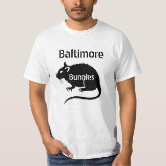 """RATAS """"conejitos"""" de Baltimore -- ¡trato con él! Playera"""