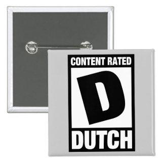 Rated D: Dutch Button