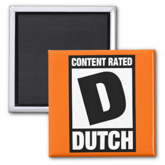 Rated D: Dutch 2 Inch Square Magnet