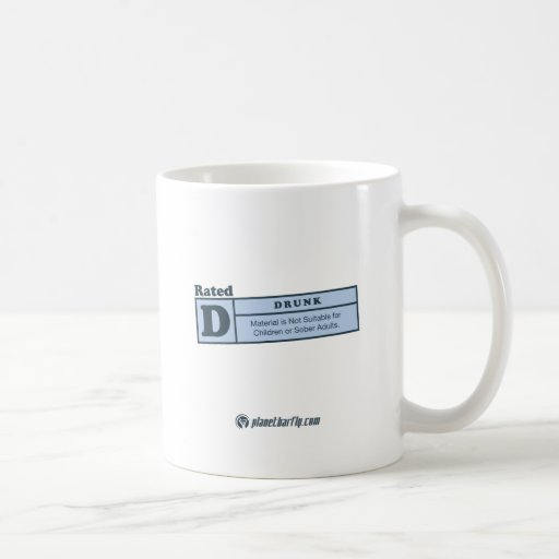 rated-d for drunk classic white coffee mug