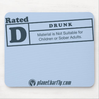 rated-d for drunk mouse pad