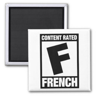 Rated F: French Magnet