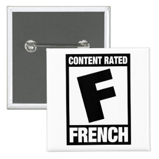 Rated F: French Pinback Buttons