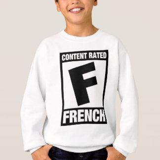 Rated F: French Sweatshirt