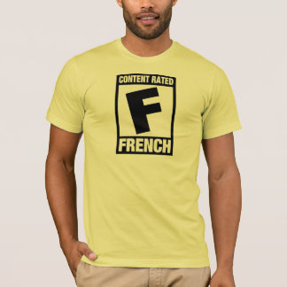 Rated F: French T-Shirt
