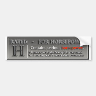 Rated H For Horsepower Bumper Sticker