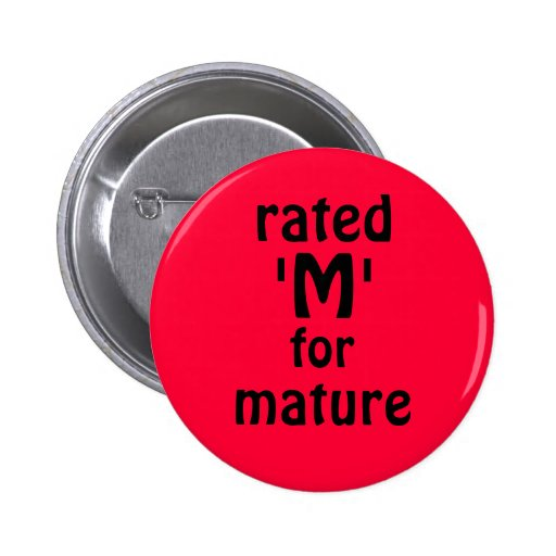 rated, 'M', for, mature 2 Inch Round Button