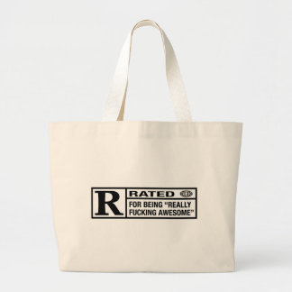Rated R for being awesome Large Tote Bag