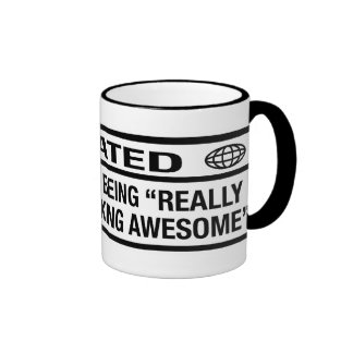 Rated R for being awesome Ringer Coffee Mug