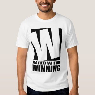 Rated W For Winning Shirt