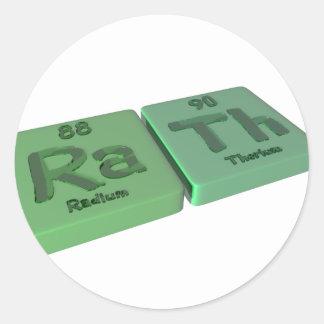 Rath as Ra Radium and Th Thorium Classic Round Sticker