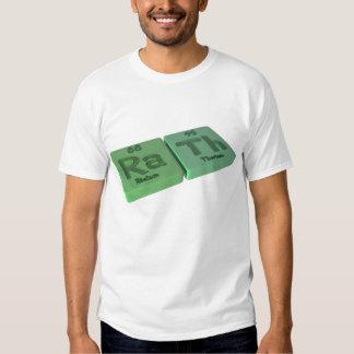 Rath as Ra Radium and Th Thorium T Shirt