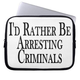 Rather Arrest Criminals Computer Sleeve