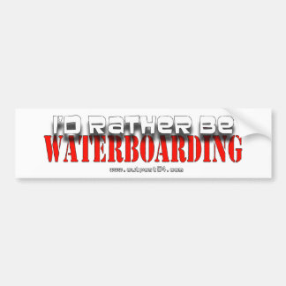 Rather B Waterboarding Car Bumper Sticker