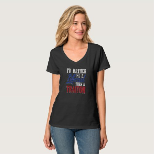 Rather Be a Liberal T_Shirt