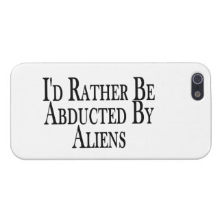 Rather Be Abducted By Aliens Case For iPhone SE/5/5s