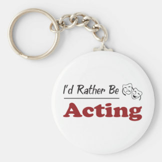 Rather Be Acting Keychain