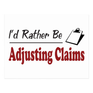 Rather Be Adjusting Claims Postcard