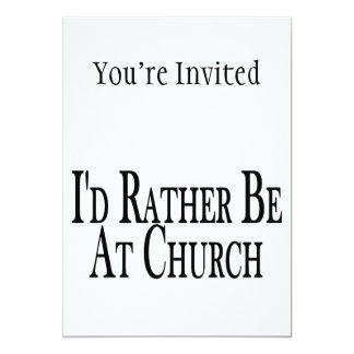 Rather Be At Church Card
