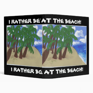 Rather be at the beach binder