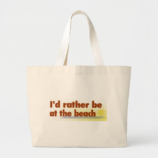 Rather Be At The Beach Jumbo Tote Bag