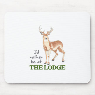 Rather be at the Lodge Mouse Pad