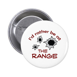 RATHER BE AT THE RANGE 2 INCH ROUND BUTTON