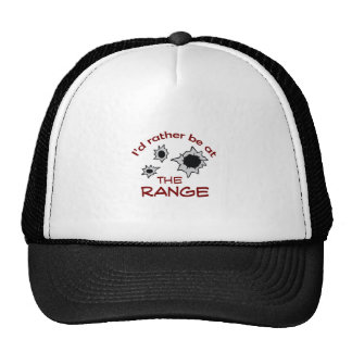 RATHER BE AT THE RANGE HAT