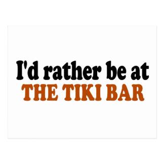 Rather Be At The Tiki Bar Postcard