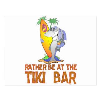 RATHER be at the Tiki bar SHARK Postcard