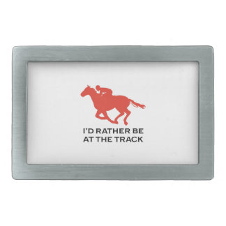RATHER BE AT THE TRACK RECTANGULAR BELT BUCKLES