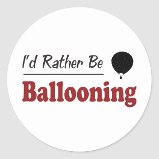Rather Be Ballooning Classic Round Sticker