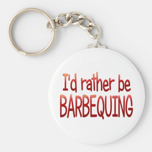 Rather be Barbequing Basic Round Button Keychain