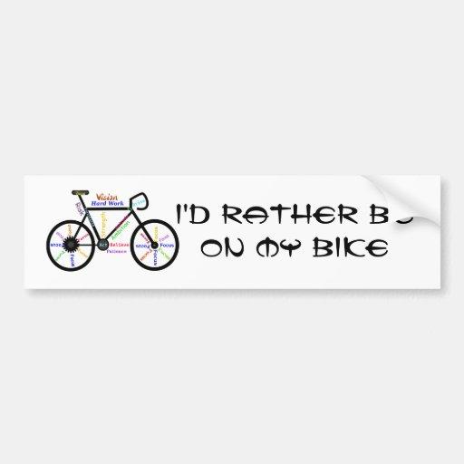 Rather be Biking Sport - Biking, Cycling, Bike Car Bumper Sticker