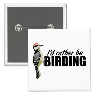 Rather Be Birding Button