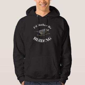 Rather Be Birding Hoodie