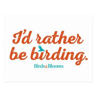 Rather be Birding Postcard