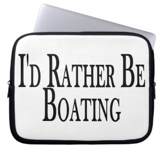 Rather Be Boating Laptop Computer Sleeves