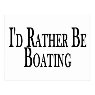 Rather Be Boating Postcard