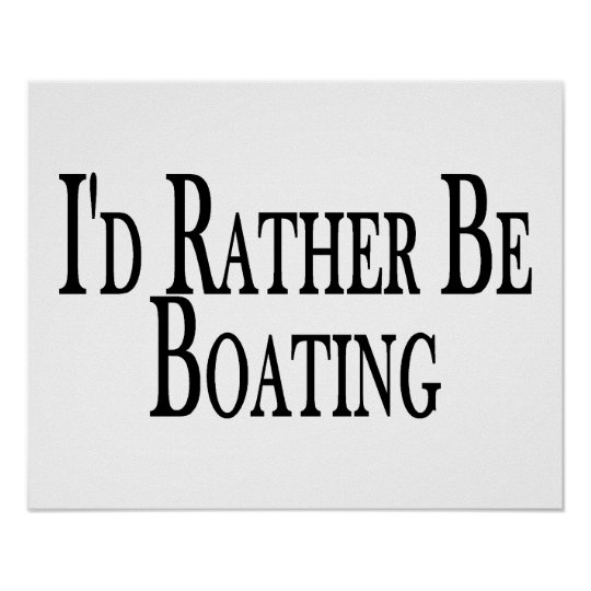 Rather Be Boating Poster